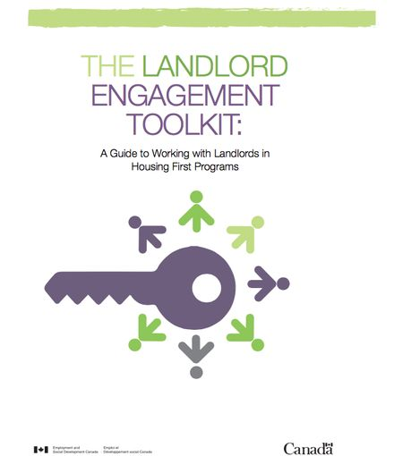Landlord Engagement Toolkit: A Guide To Working With Landlords In Housing First Programs