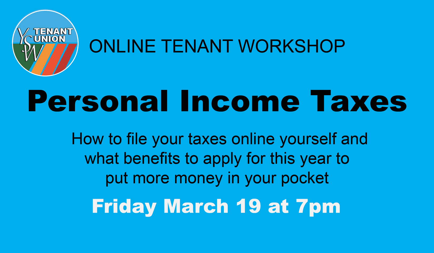 the following text on a blue background: Income Tax Webinar: Learn how to file your taxes online March 19 at 7pm over zoom
