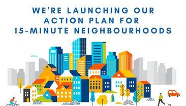 An action plan for 15-minute neighbourhoods