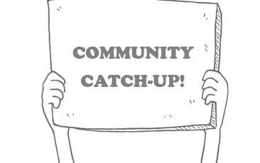 Community Catch-Up