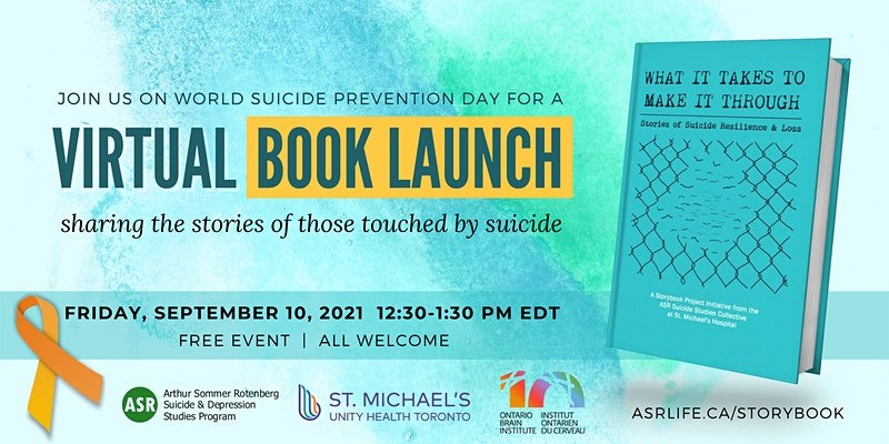 What It Takes to Make it Through: Stories of Suicide Resilience and Loss event promotional poster