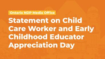 NDP Statement on Child Care Worker and Early Childhood Educator Appreciation Day