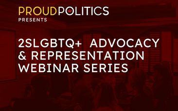 ProudPolitics August 2021 Panel Webinars