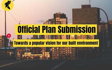 Official Plan Submission: Towards a popular vision for our built environment