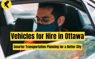 Vehicles for Hire in Ottawa: Smarter Transportation Planning for a Better City